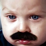 Take a Cute Baby, Give Him Cute Mustache… and Watch What Cute Things Happen Next.